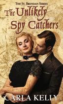 The Unlikely Spy Catchers Book PDF