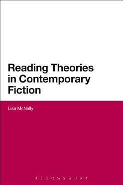 Reading Theories in Contemporary Fiction PDF