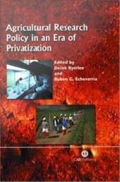 Agricultural Research Policy in an Era of Privatization
