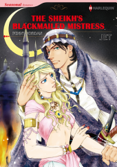THE SHEIKH'S BLACKMAILED MISTRESS: Harlequin Comics, Book 6