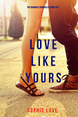 Love Like Yours The Romance Chronicles Book 5