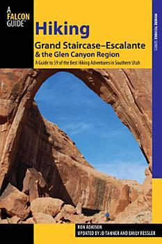 Hiking Grand Staircase Escalante   the Glen Canyon Region PDF