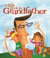 A Little Book for Grandfather PDF