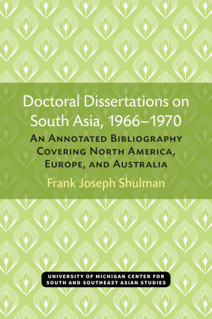 Doctoral Dissertations on South Asia  1966 1970 PDF