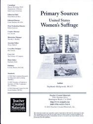 Primary Sources United States Women S Suffrage Book PDF