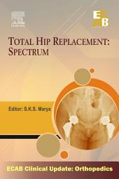 Total Hip Replacement Spectrum - ECAB