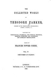 The Collected Works of Theodore Parker: Discourses of politics