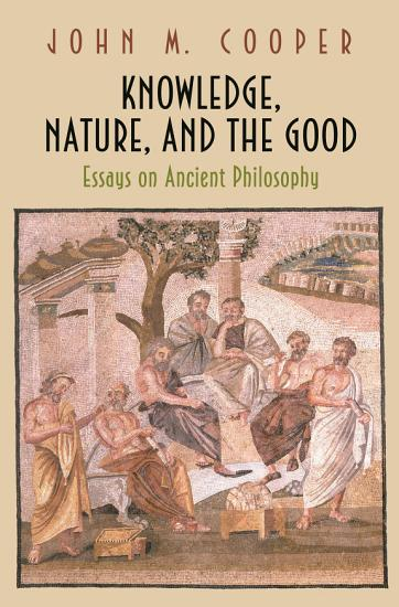 Knowledge  Nature  and the Good PDF