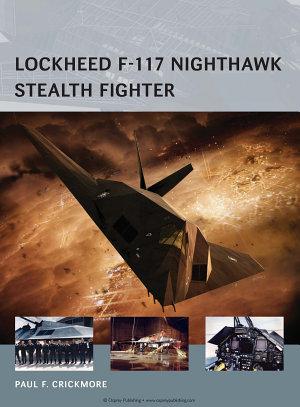 Lockheed F 117 Nighthawk Stealth Fighter