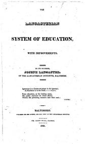 The Lancasterian System of Education, with Improvements