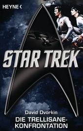 Star Trek: Die Trellisane-Konfrontation: Roman