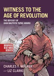 Witness To The Age Of Revolution PDF