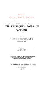 Rotuli Scaccarii Regum Scotorum: Volume 10