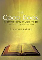 The Good Book Is Better Than It Used to Be PDF