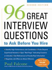 96 Great Interview Questions to Ask Before You Hire: Edition 2