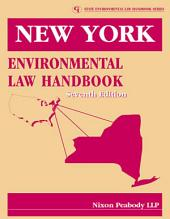 New York Environmental Law Handbook: Edition 7