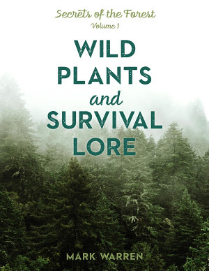 Wild Plants and Survival Lore PDF