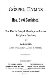Gospel Hymns Nos. 5 and 6 Combined: For Use in Gospel Meetings and Other Religious Services