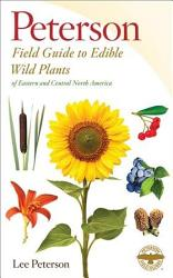 A Field Guide To Edible Wild Plants Of Eastern And Central North America Book PDF