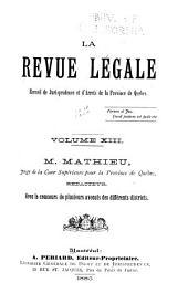 La Revue legale: Volume 13
