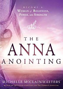 The Anna Anointing Book