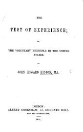 The Test of Experience: Or, the Voluntary Principle in the United States