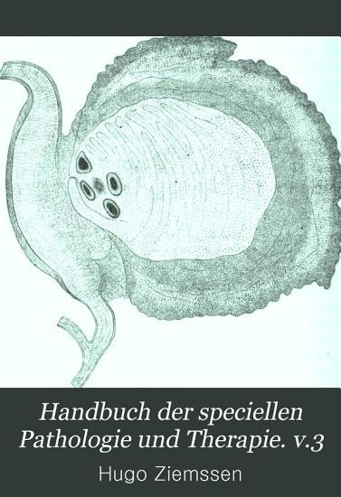 Handbuch der speciellen Pathologie und Therapie  v 3   2nd ed   1876 PDF