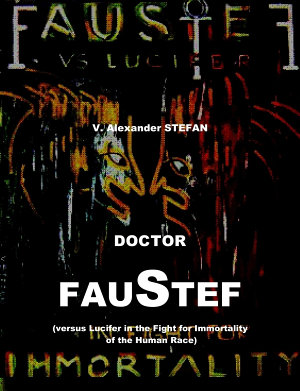Doctor Faustef  versus Lucifer in the Fight for Immortality of the Human Race   The 2nd book of the FAUSTEF TRILOGY