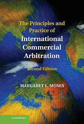 The Principles and Practice of International Commercial Arbitration PDF