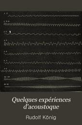 Quelques expériences d'acoustique