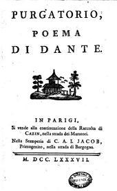 Inferno, poema di Dante: Purgatorio, poema di Dante, Volume 2