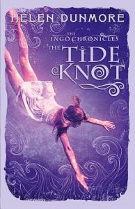 The Tide Knot  The Ingo Chronicles  Book 2  PDF