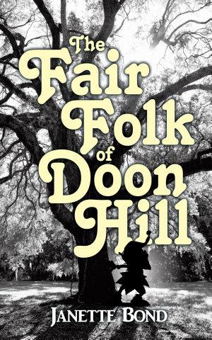 The Fair Folk of Doon Hill