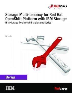 Storage Multi-tenancy for Red Hat OpenShift Container Platform with IBM Storage
