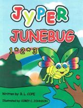Jyper Junebug 1*2*3