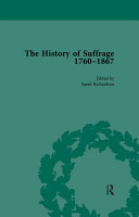 The History of Suffrage  1760 1867 Vol 4 PDF