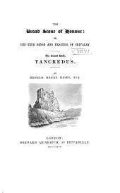 The Broad Stone of Honour: Tancredus