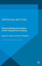 Democracy and Crisis: Democratising Governance in the Twenty-First Century