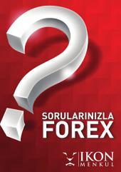 Sorularınızla Forex