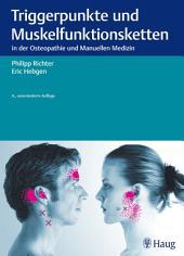 Triggerpunkte und Muskelfunktionsketten: in der Osteopathie und Manuellen Therapie, Ausgabe 4