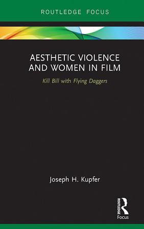 Aesthetic Violence and Women in Film PDF