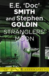 Stranglers' Moon: Family d'Alembert, Book 2
