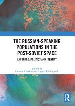 The Russian-speaking Populations in the Post-Soviet Space