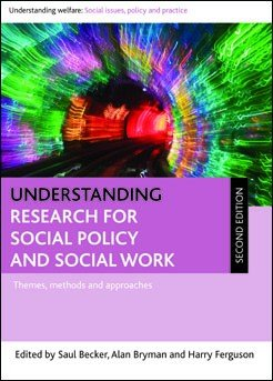 Understanding Research for Social Policy and Social Work 2E