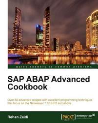 SAP ABAP Advanced Cookbook PDF