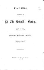 Papers Read Before the Pi Eta Scientific Society