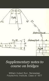 Supplementary Notes to Course on Bridges