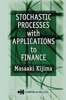 Stochastic Processes with Applications to Finance PDF