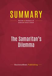 Summary: The Samaritan's Dilemma: Review and Analysis of Deborah Stone's Book