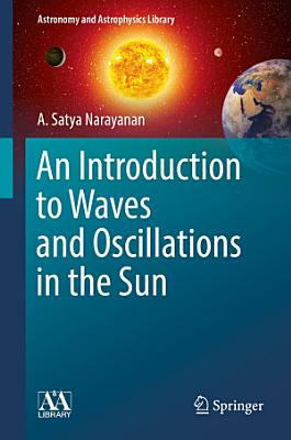 An Introduction to Waves and Oscillations in the Sun PDF